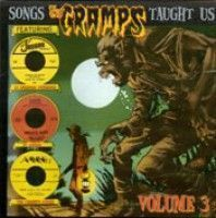 Various - Songs The Cramps Taught Us Vol.3