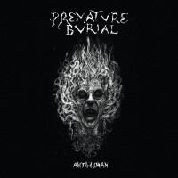 Premature Burial - Antihuman