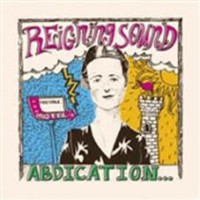 Reigning Sound - Abdication...for You Love