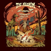 Pilgrim - ...from The Earth To The Sky And Back