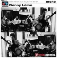 See product: Laine, Denny & The Electric String Band - Live At The Bbc 1967 Ep