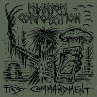 Phantom Corporation - First Commandment
