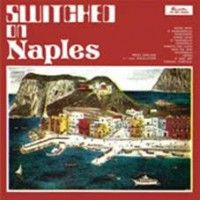 Umiliani, Piero - Switched On Naples