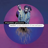 Cover of: Digable Planets - Reachin (a New Refutation Of Time And Space) 2lp