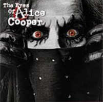 See product: Alice Cooper - The Eyes Of Alice Cooper