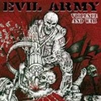Evil Army - Violence And War (one Sided 12