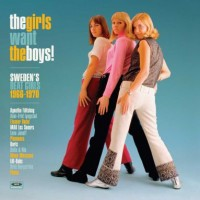 Various - Girls Want The Boys (sweden's Beat 66-70)