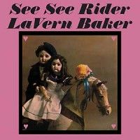 Baker, Lavern - See See Rider