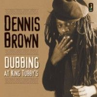 Brown, Dennis - Dubbing At The King Tubby