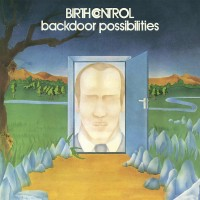 Birth Control - Backdoor Possibilities + Figure Out...2lp