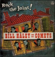 Haley, Bill & The Comets - Rock The Joint