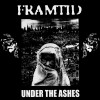Portada de FRAMTID - UNDER THE ASHES