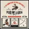 Various - Pour Me A Grog - The Funama Revolt In 1990 Cabo Verde