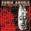 Cover of SONIC ANGELS - DONT MESS WITH THE ANGELS