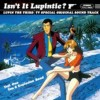 Ohno, Yuji / You And Explosion Band - Isn't It Lupintic? Lupin The Third Tv Special Ost