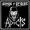Portada de ADICTS - SONGS OF PRAISE