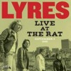 Lyres - Live At The Rat (september 3 1980)