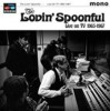 Lovin' Spoonful - Live In Tv 1965-67