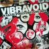 Portada de VIBRAVOID - WAKE UP BEFORE YOU DIE