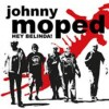 Moped, Johnny - Hey Belinda!
