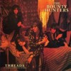 Portada de KUSWORTH, DAVE & THE BOUNTY HUNTERS - THREADS...A TEAR STAINED SCAR