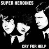 Portada de SUPER HEROINES - CRY FOR HELP