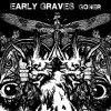 Early Graves - Goner