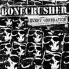 Portada de BONECRUSHER - EVERY GENERATION (+CD)
