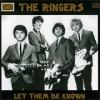 Portada de RINGERS - LET THEM BE KNOW