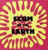 Various - Scum Of The Earth Vol.1