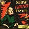 Portada de VARIOUS - SLOW GRIND FEVER VOL. 5