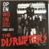 Portada de DISRUPTERS - OPEN WOUNDS. 1980-2011