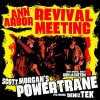 Morgan, Scott With Deniz Tkx & Ron Ash - Ann Arbour Revival Meeting (2lp)