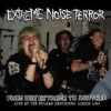 Portada de EXTREME NOISE TERROR - FROM ONE EXTREME TO ANOTHER: LIVE FULHAM 1989