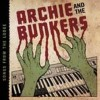 Portada de ARCHIE AND THE BUNKERS - SONGS FROM THE LODGE
