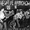 Portada de NEGATIVE APPROACH - NOTHING WILL STAND OUR WAY