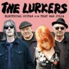 Lurkers - Electrical Guitar/that Was Julia