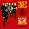 Portada de HIP PRIESTS - STAND FOR NOTHING