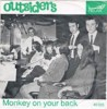 Portada de OUTSIDERS - MONKEY ON YOUR BACK/WHAT