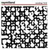 Raymilland - Recordings '79-81