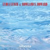 Portada de LUNCH, LYDIA & ROWLAND S HOWARD - SIBERIA
