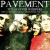 Pavement - Texas Never Whispers, Live At Uptown Bar, 1992