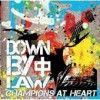 Portada de DOWN BY LAW - CHAMPIONS AT HEART