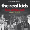 Portada de REAL KIDS - LIVE AT THE RAT! JANUARY 22 1978