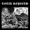 Total Rejects - Total Rejects