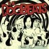 Dogbeats, The - The Dogbeats