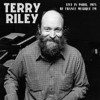 Portada de RILEY, TERRY - LIVE IN PARIS 1975 BY FRANCE MUSIQUE FM