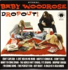 Baby Woodrose - Dropout! (green)