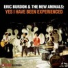 Portada de BURDON, ERIC & THE NEW ANIMALS - YES I HAVE BEEN EXPERIENCED
