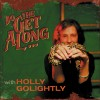 Portada de GOLIGHTLY, HOLLY - DO THE GET ALONG